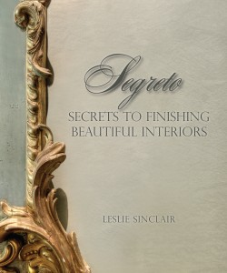 Salute to Segreto: Secrets to Finishing Beautiful Interiors!