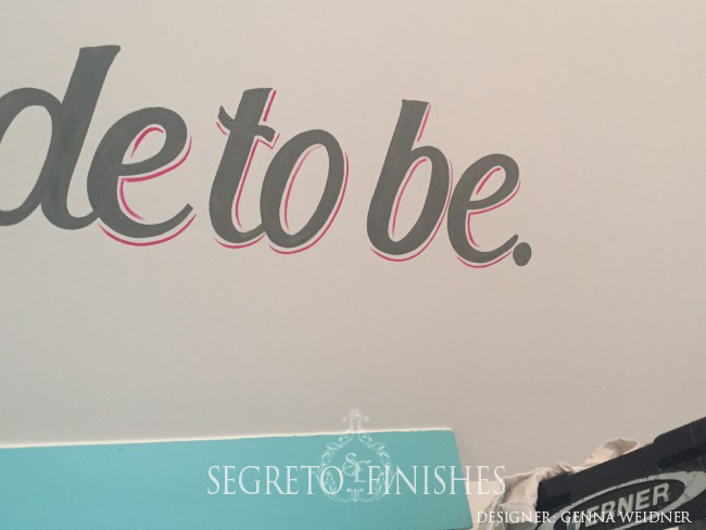 What Segreto Did Last Week! Segreto Secrets Blog! Hand highlighted painted script on wall